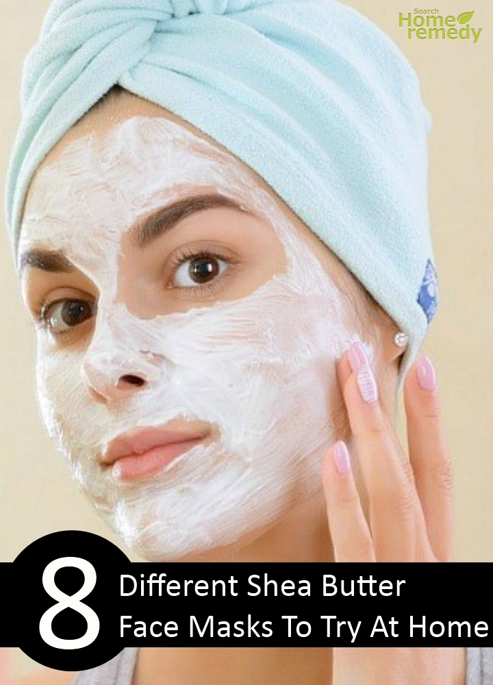 Different Shea Butter Face Masks To Try At Home