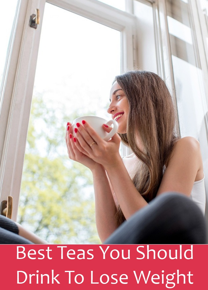Best Teas You Should Drink To Lose Weight