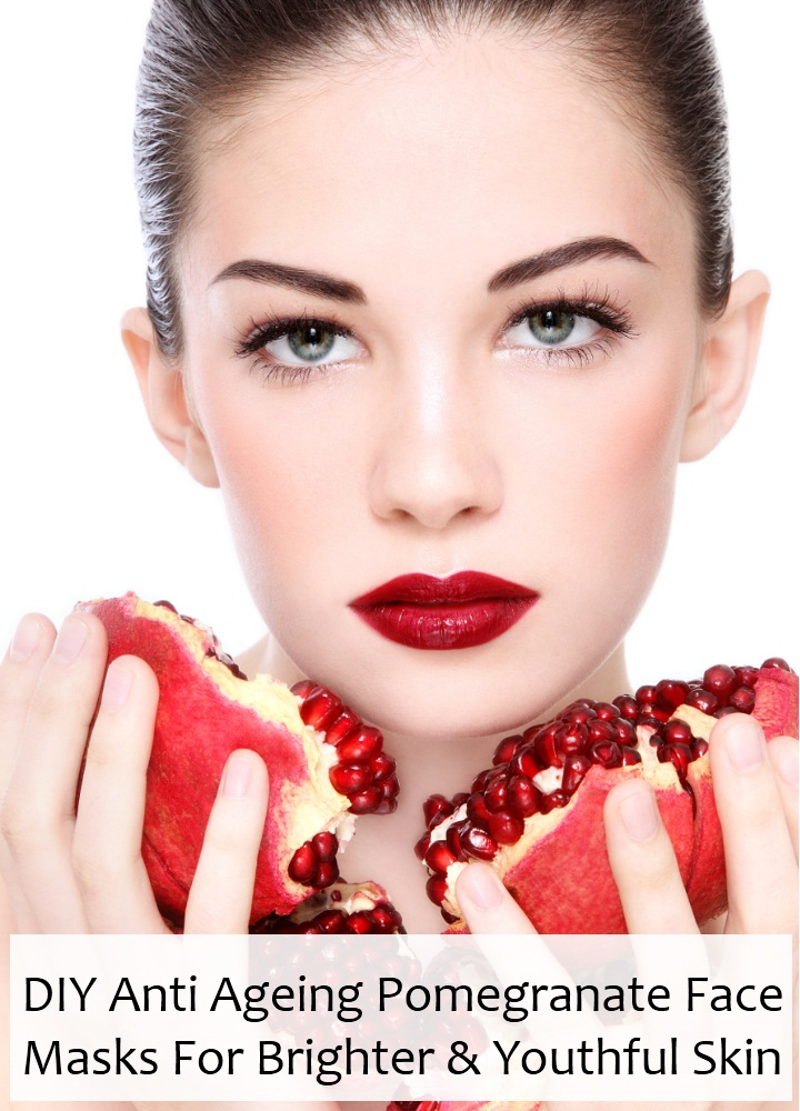 DIY Anti Ageing Pomegranate Face Masks For Brighter And Youthful Skin