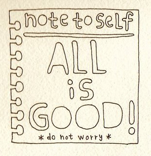 Note to Self: ALL is Good