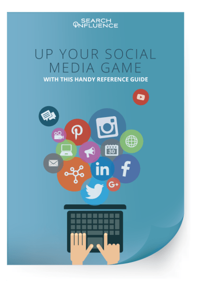 Up-Your-Social-Media-Game-With-This-Handy-Reference-Guide - Search Influence