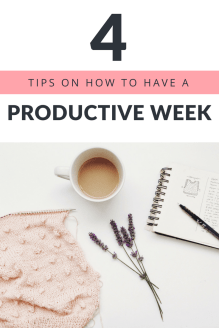4 Tips On How To Have A Productive Week (1)