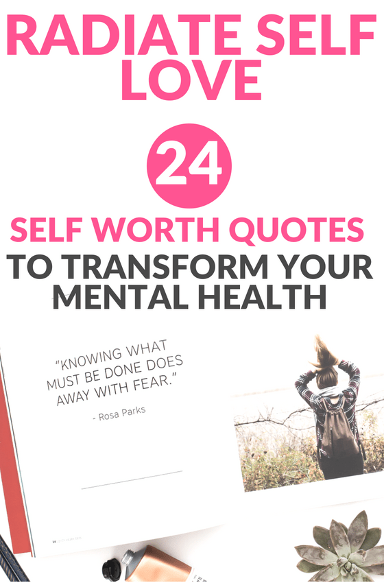 24 Self Worth Quotes To Help You Love Yourself More Searching For