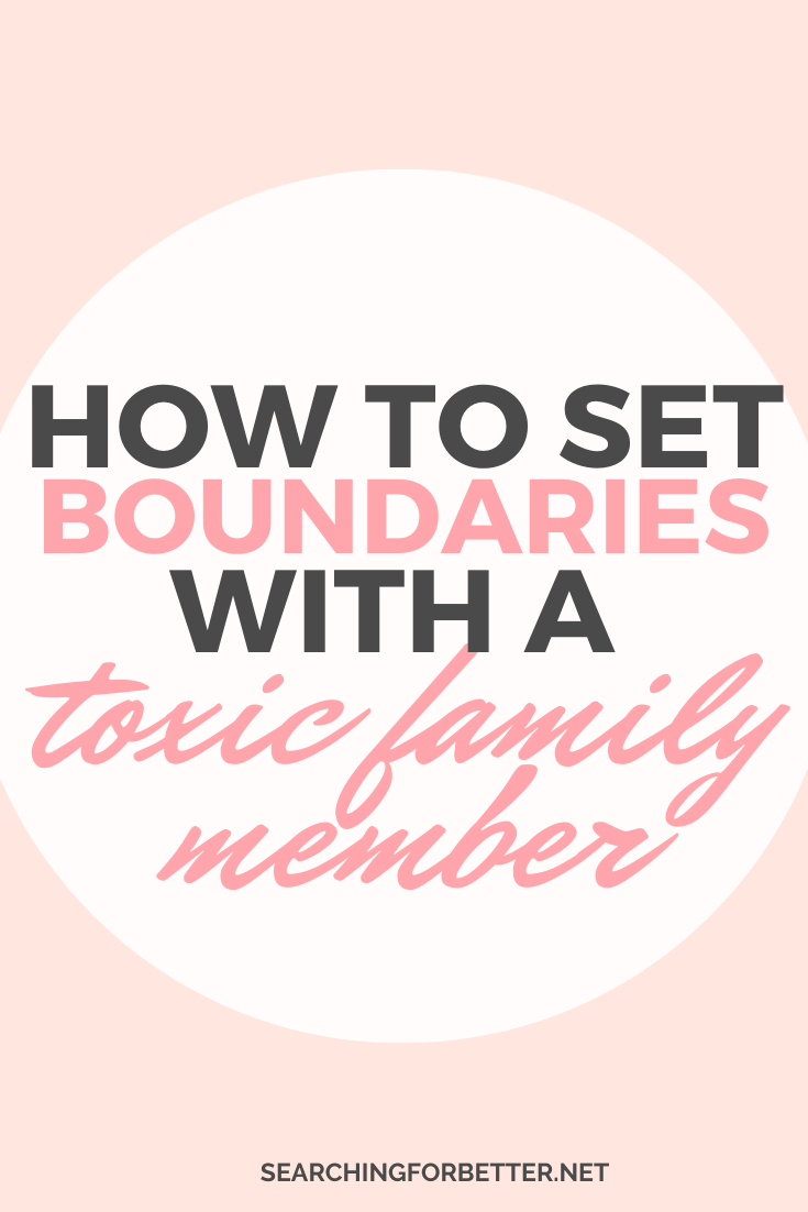 How To Set Boundaries With Toxic Family Members // Learn how to deal with toxic family members with these simple tips. It covers the signs of a toxic family member, how to deal with a a disrespectful family member, whether it's a sister, brother, father, mother or both parents. These ideas have helped me to let go of my narcissistic father and create a respectful distance. I've felt a lot happier since I've lived my truth and respected that I will no longer be the scapegoat for anyone in my family. #toxicfamilymembers #boundaries #family #selflove