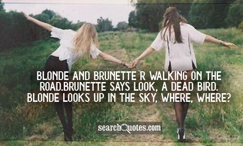 Funny Blonde Moments Sayings And Jokes