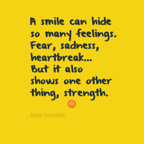 The Yellow Wallpaper Power Struggle Quotes A Smile Can Hide A Lot Quotes Quotations Amp Sayings 2019