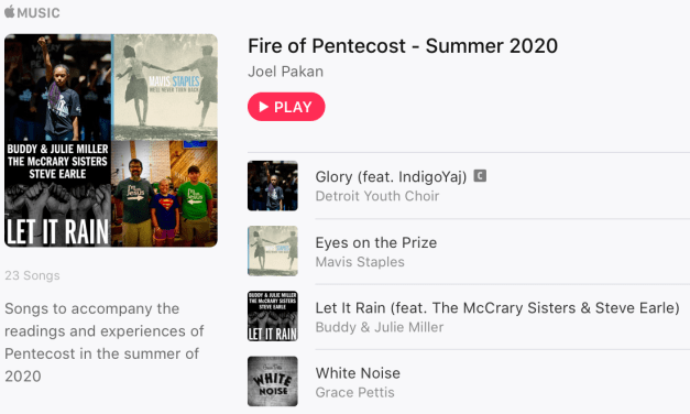 Fire of Pentecost – a playlist for summer 2020