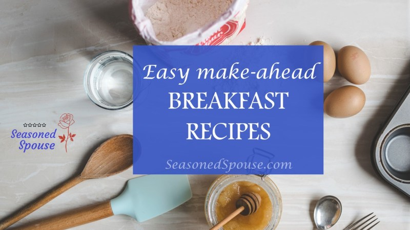 These 5 make-ahead breakfast recipes will keep you going on busy mornings!