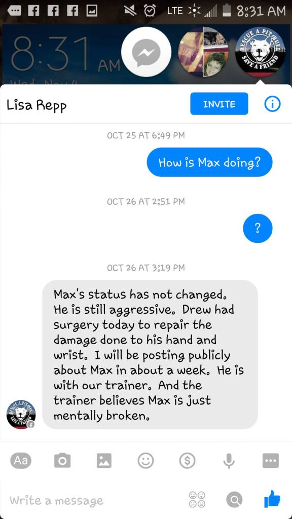 """On October 26 Storm claims Max is """"still aggressive"""" and that Drew had surgery for his arm that Max had bitten. Storm declined to provide proof of the injury."""