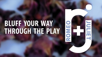 Bluff Your Way Through the Play: Romeo and Juliet
