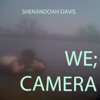 shenandoah-davis-we-camera