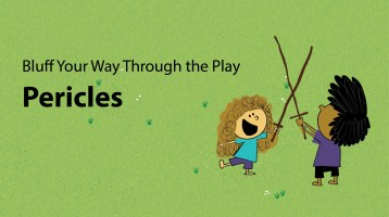 Bluff Your Way Through The Play: Pericles