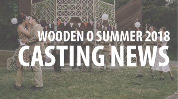 Casting News: Wooden O's 25th Anniversary