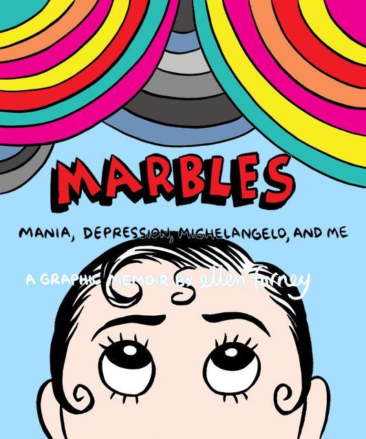 Ellen Forney, Marbles & Me
