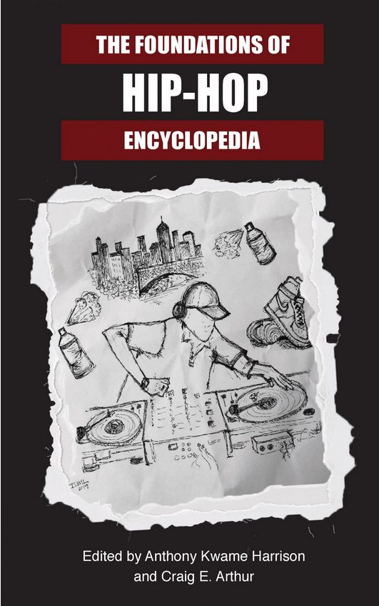 Free Thing of the Week: Foundations of Hip-Hop Encyclopedia