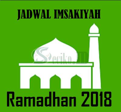 Jadwal Imsakiyah Ramadhan 2018