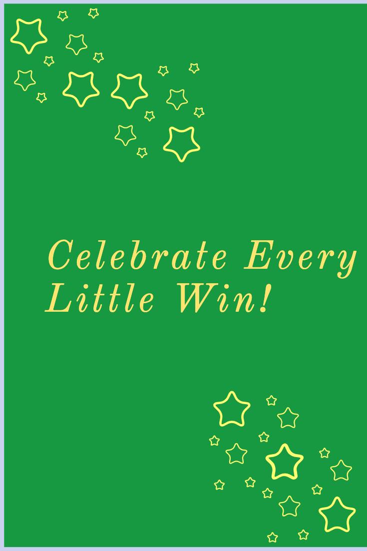 Celebrate Every Little Win
