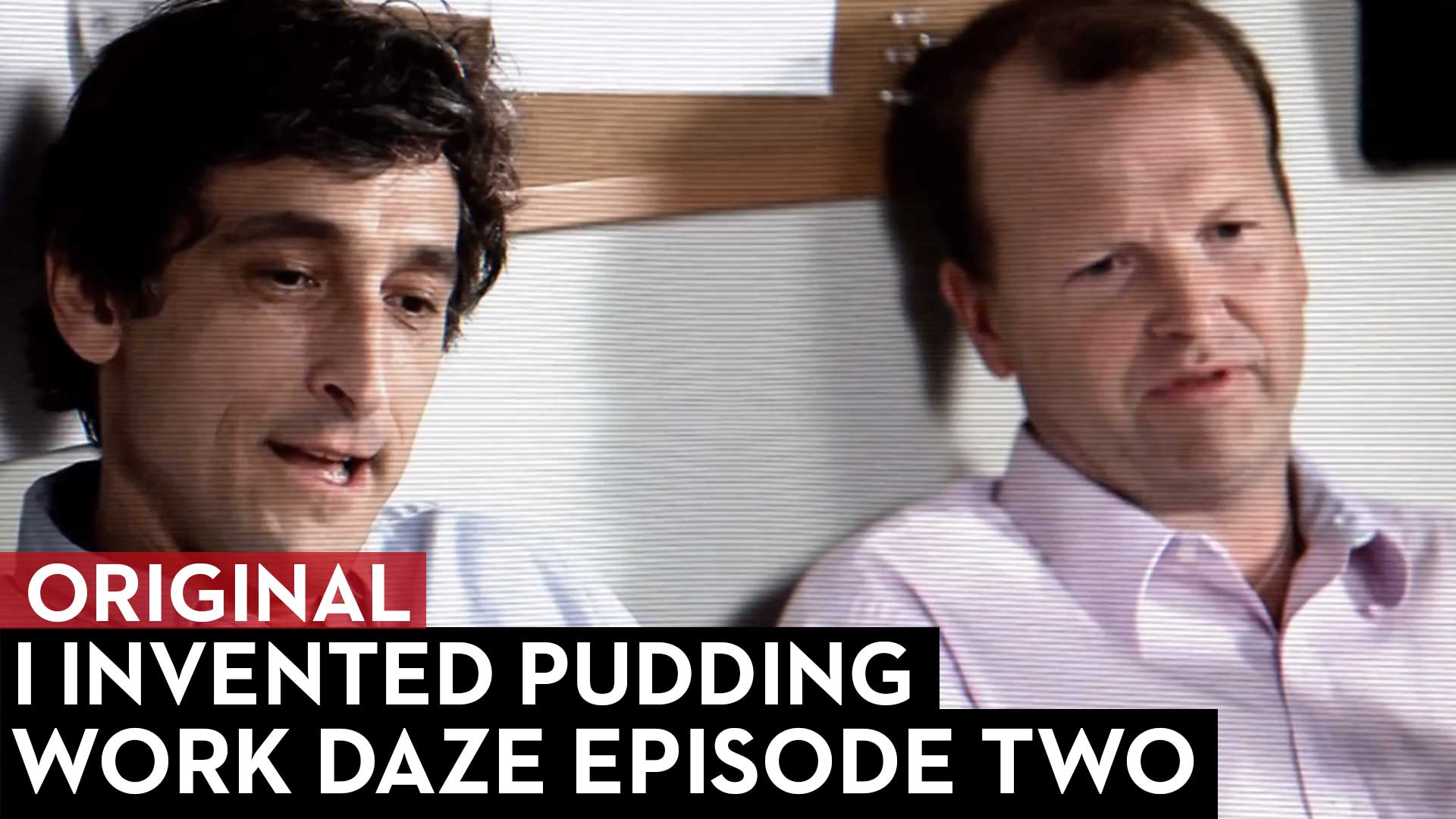 Work Daze Episode Two: I Invented Pudding