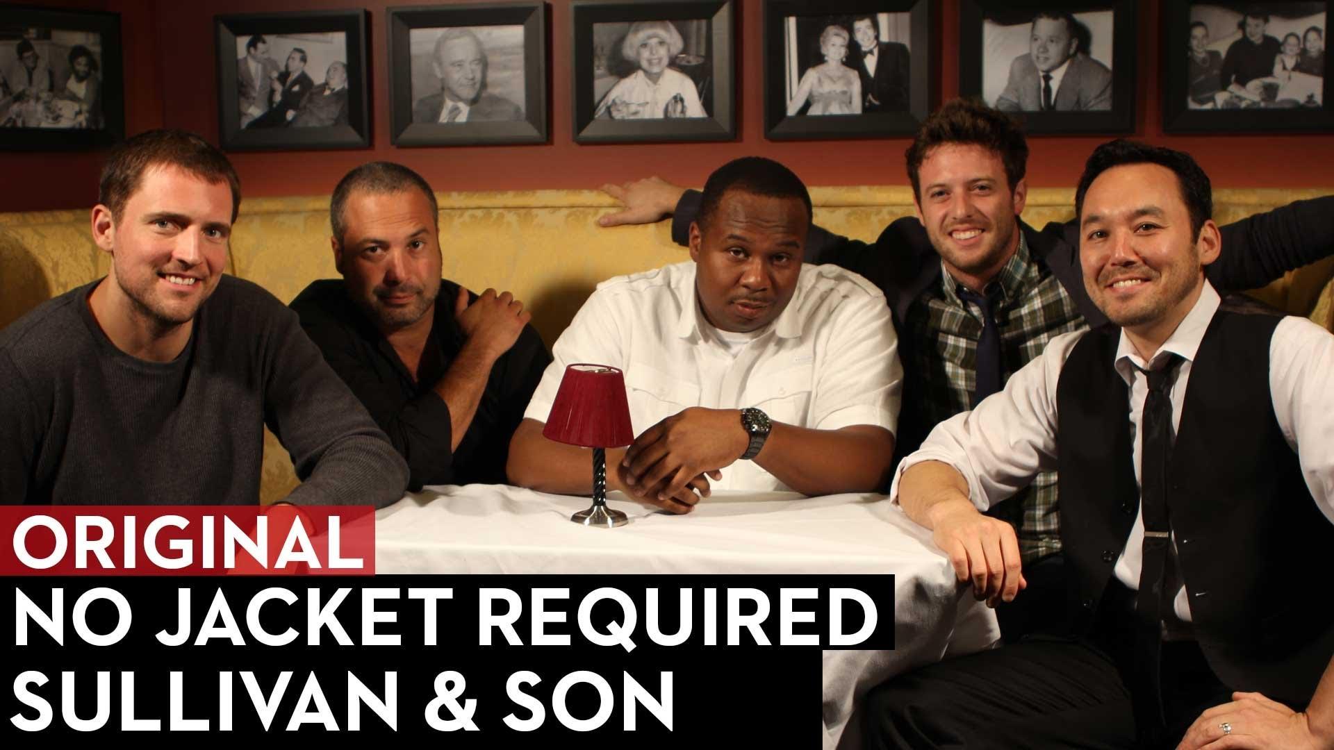 Sullivan & Son on No Jacket Required
