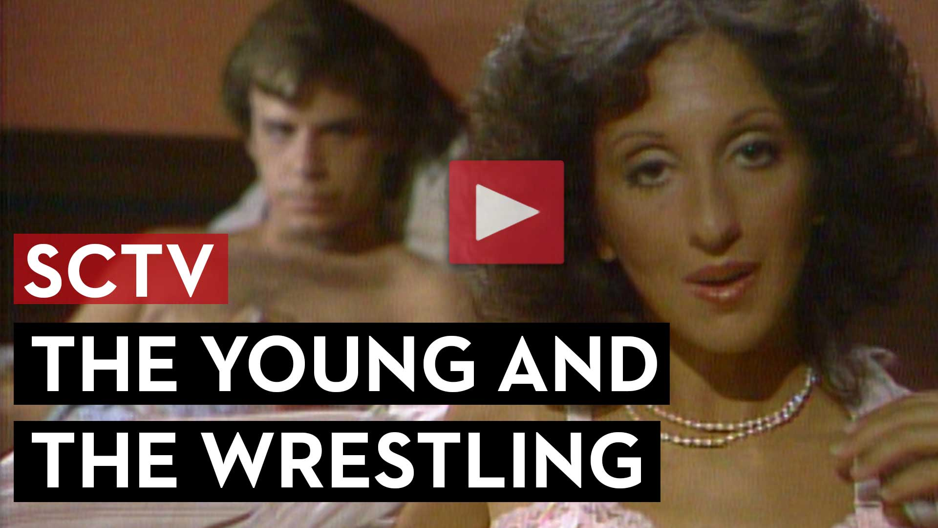 SCTV The Young and the Wrestling