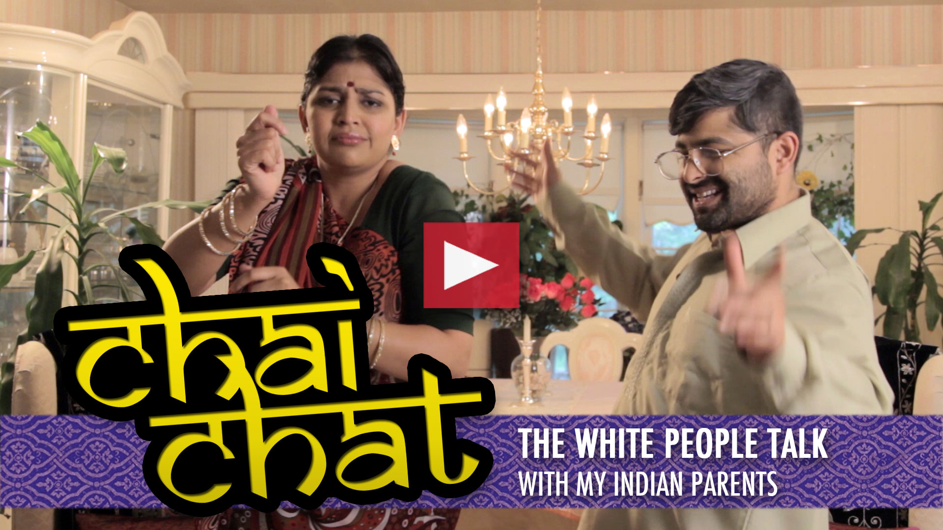 Chai Chat: The White People Talk with My Indian Parents