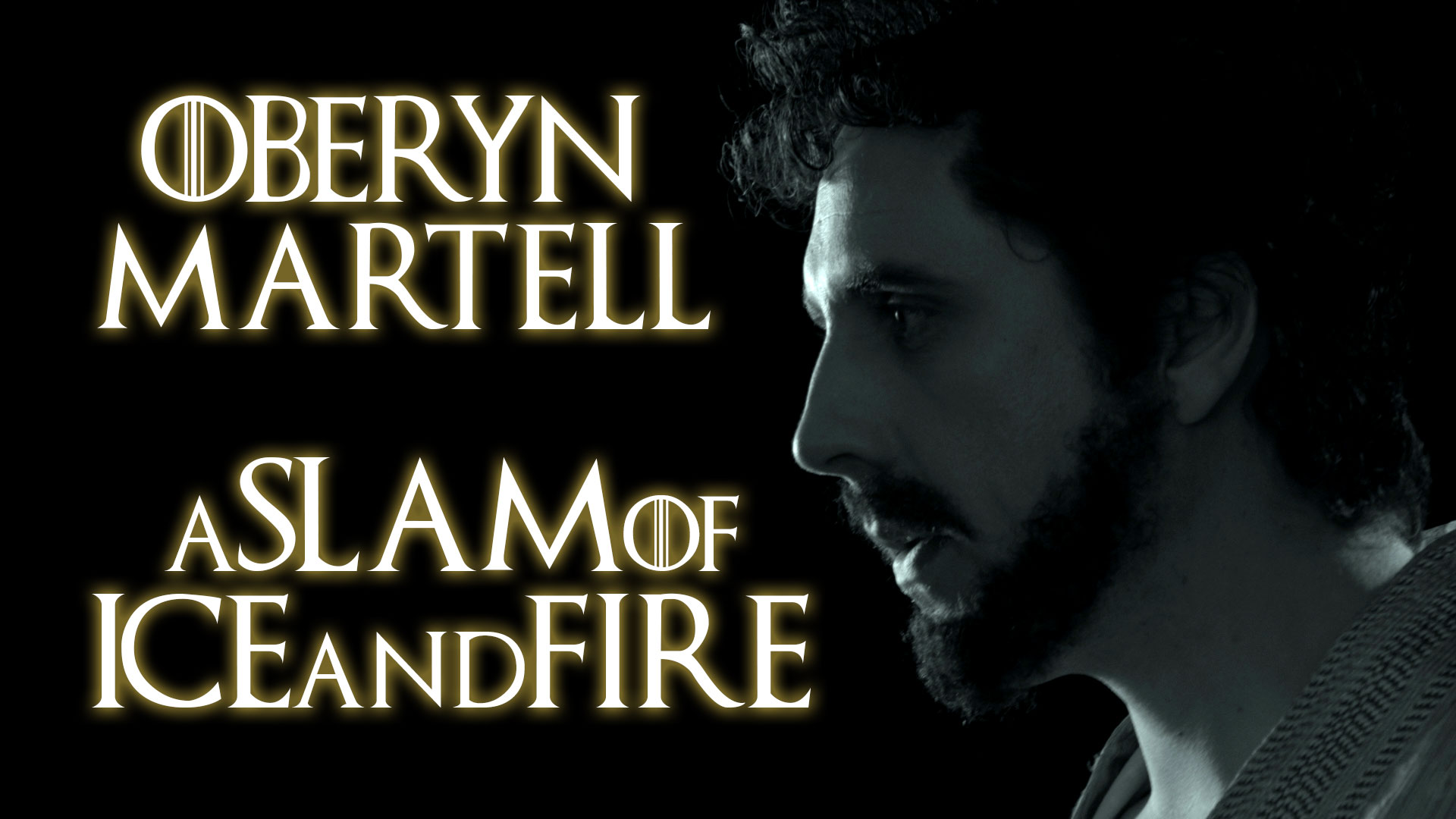 Oberyn Martell – A Slam of Ice and Fire || Spoken Word