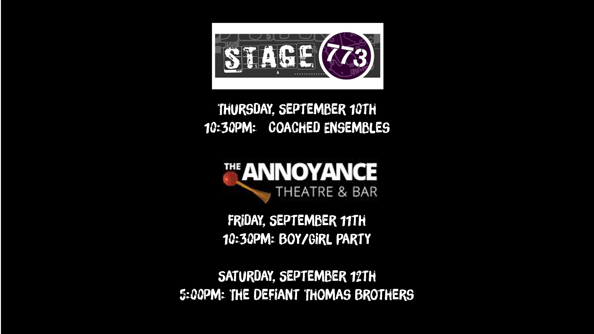 This Weekend at Stage 773 & The Annoyance