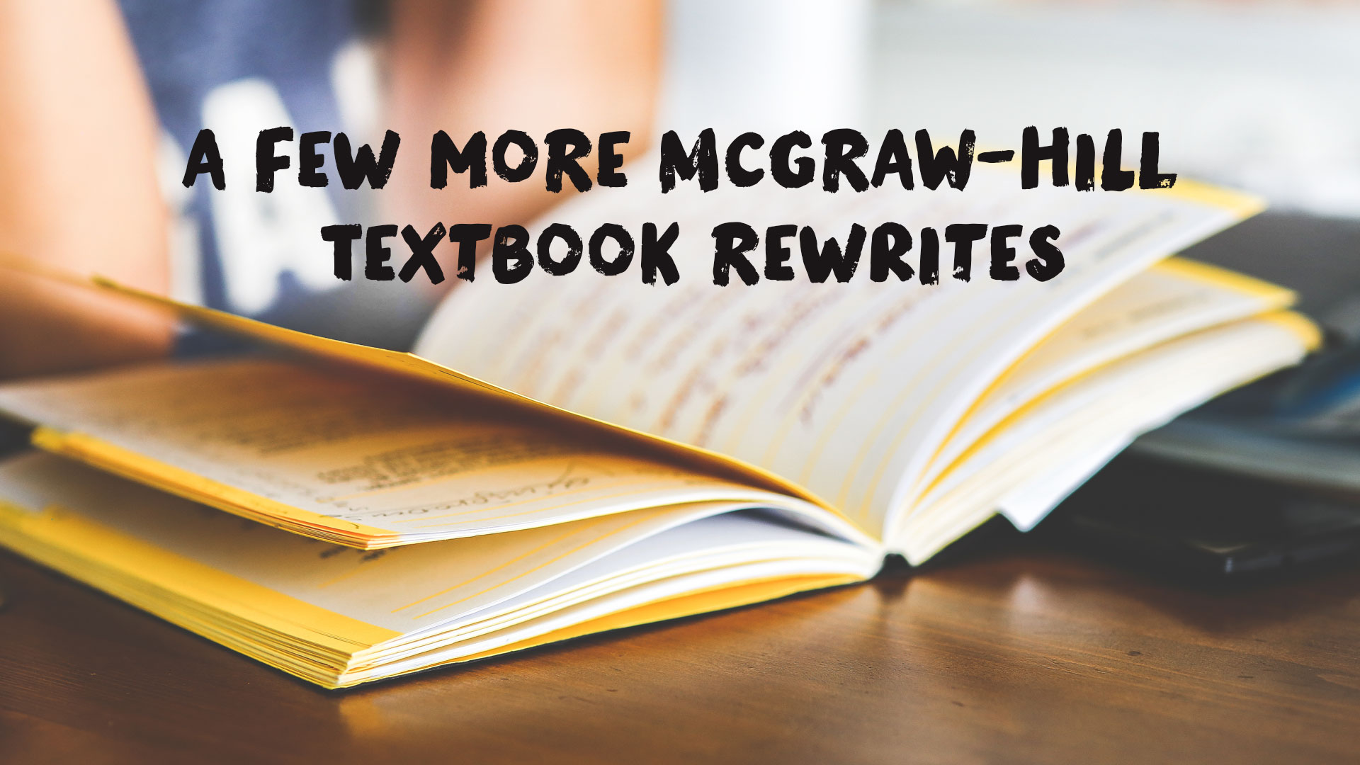 A Few More Textbook Rewrites McGraw-Hill Should Get Working On