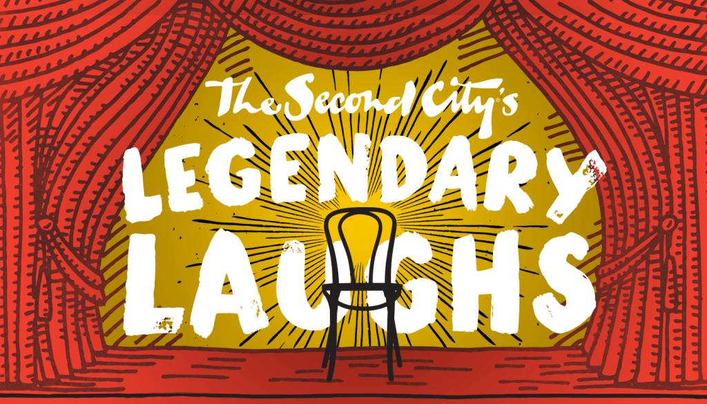 The Second City's Legendary Laughs