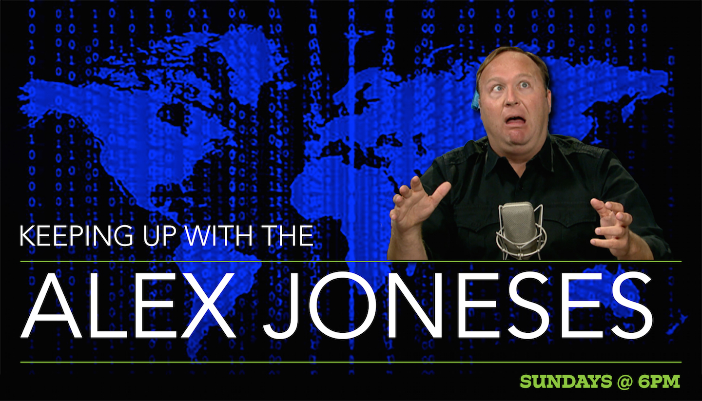 Keeping up with the Alex Joneses