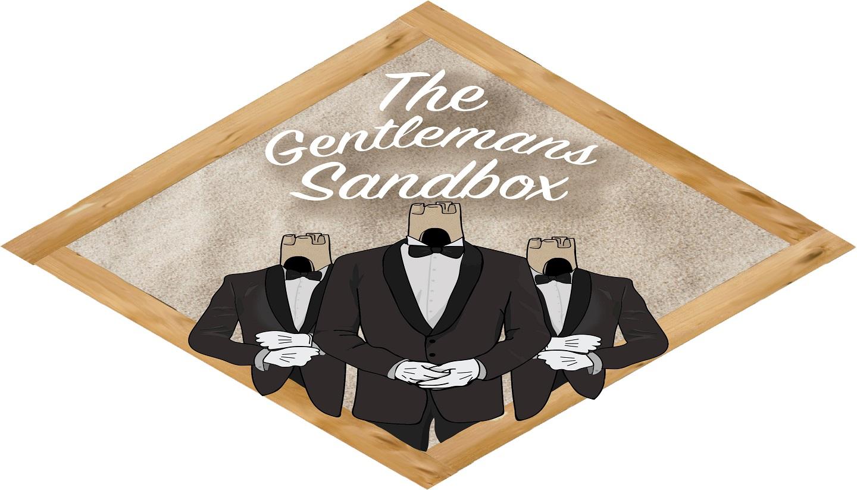 Gentleman's Sandbox