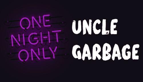 Uncle Garbage