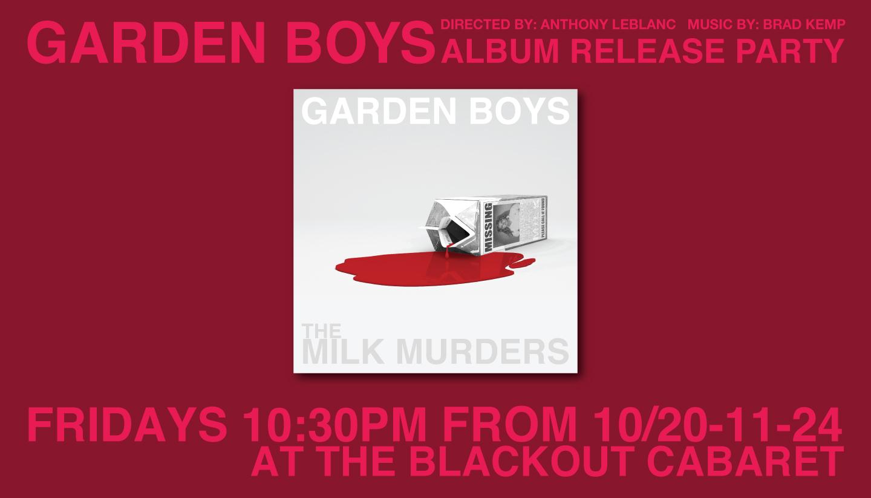 The Garden Boys: Album Release Party