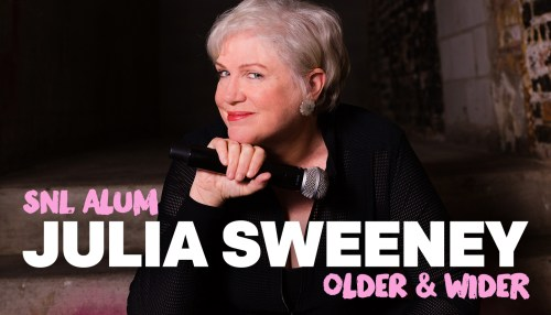 Julia Sweeney: Older and Wider