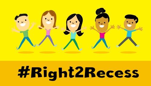 #Right2Recess