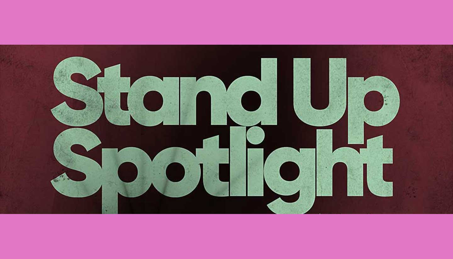 Stand Up Spotlight