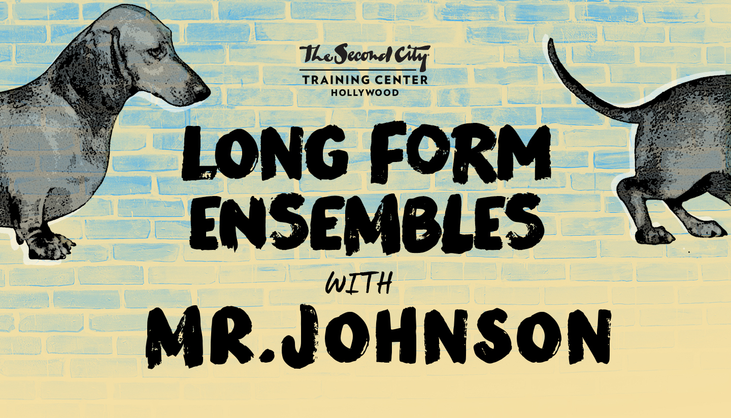 The Second City Long-Form Ensemble & Mr. Johnson