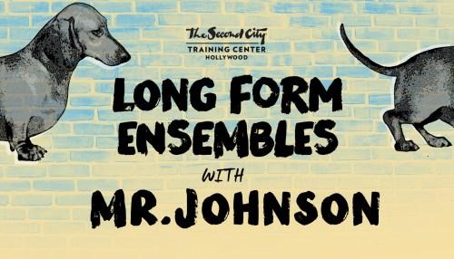 The Second City Long-Form Ensemble & Mr. Johnson