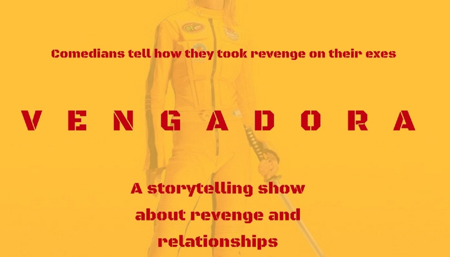 Comedy as a Second Language presents: Vengadora