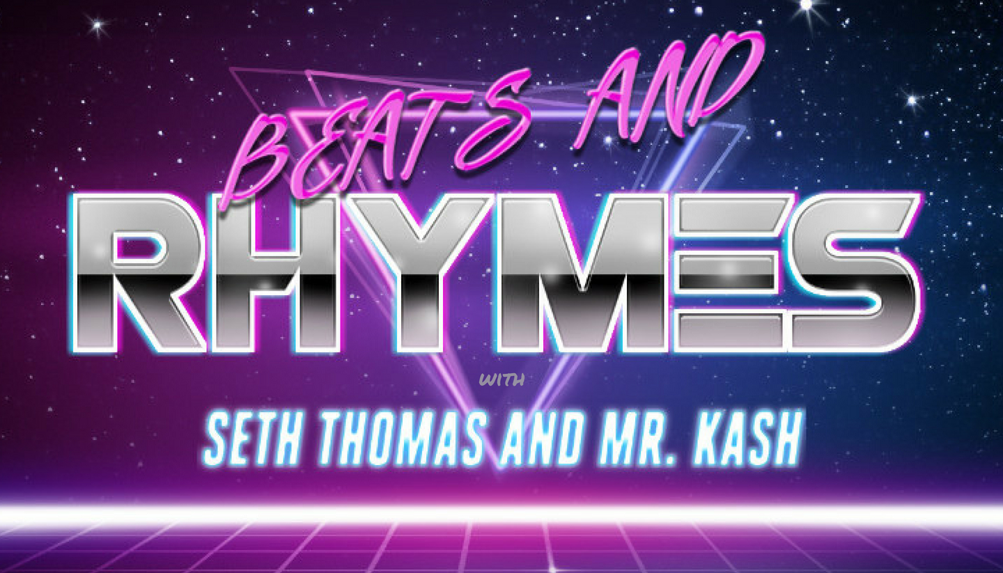Beats and Rhymes with Seth Thomas and Mr. Kash