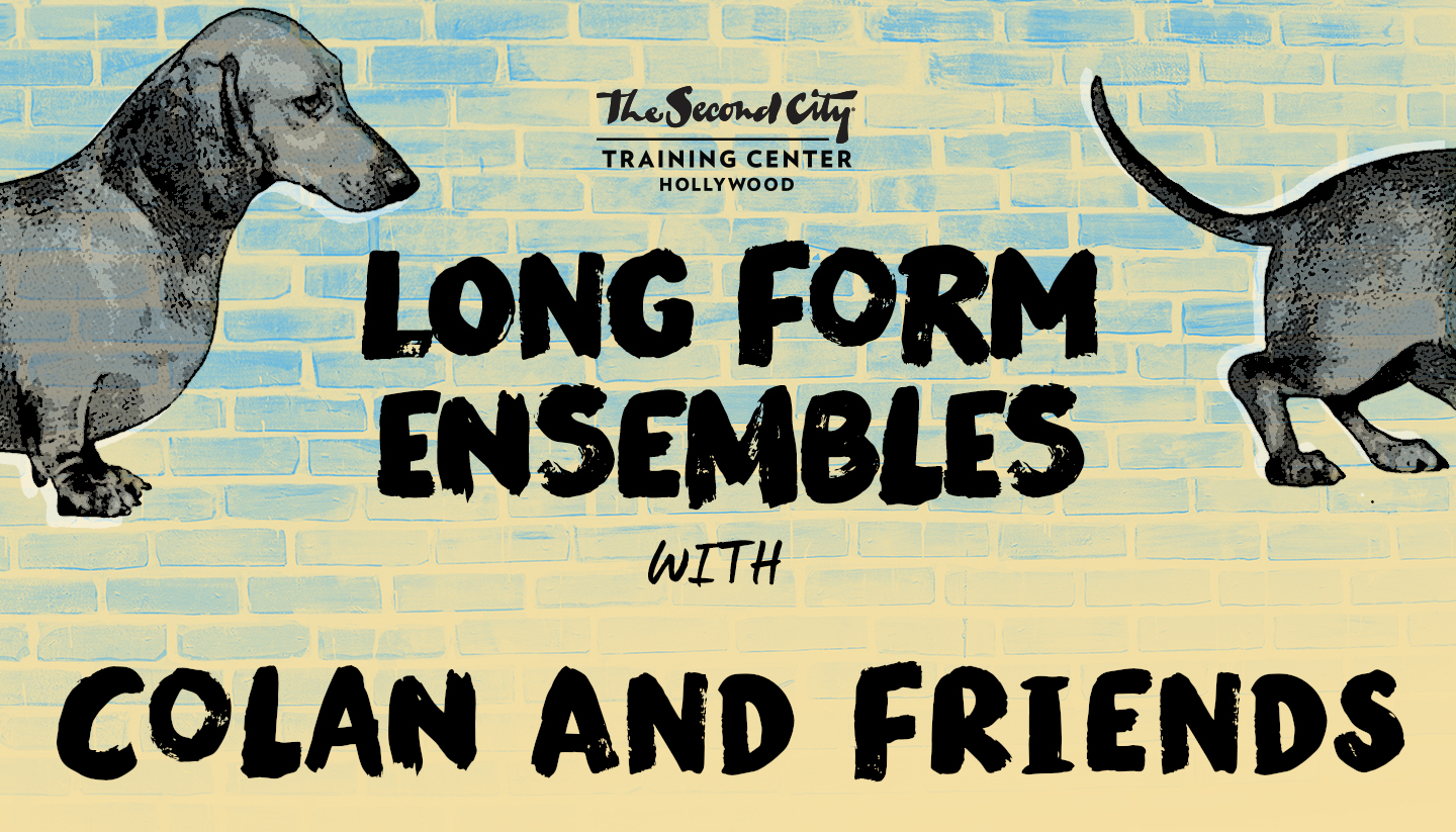 The Second City Long-Form Ensembles & Colan and Friends