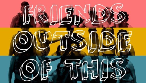 Friends Outside of This