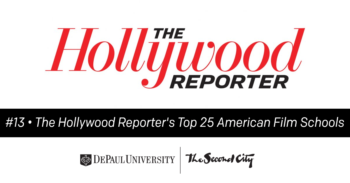 DePaul University + The Second City Ranked #13 On The Hollywood Reporter's Top 25 American Film Schools