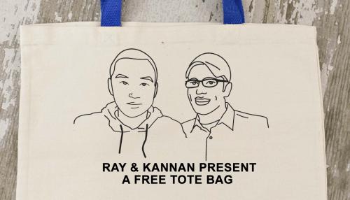 Ray & Kannan Present A Free Tote Bag