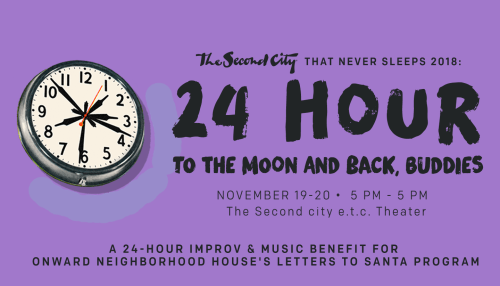 24 Hour 2018: To the Moon and Back, Buddies - The Second City