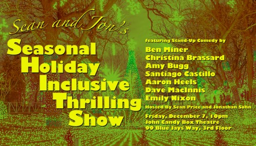 Sean and Jon's Seasonal Holiday Inclusive Thrilling Show