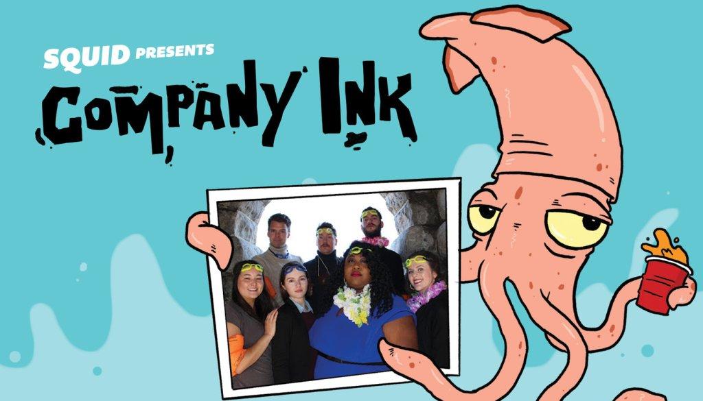 Squid Presents: Company Ink