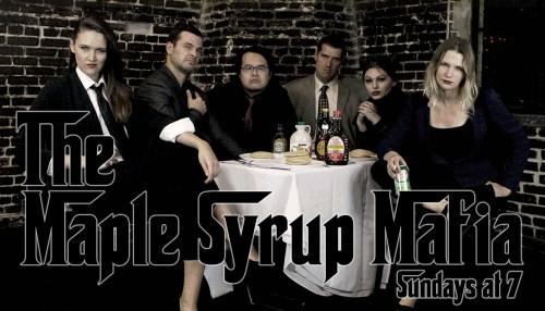 The Maple Syrup Mafia