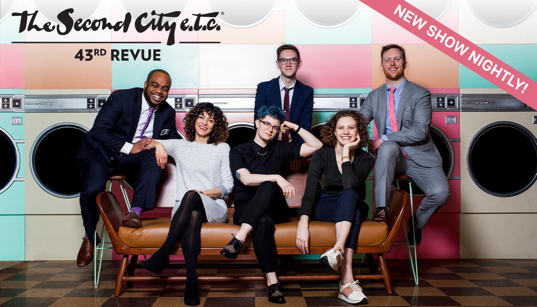 The Second City e.t.c.'s 43rd Revue