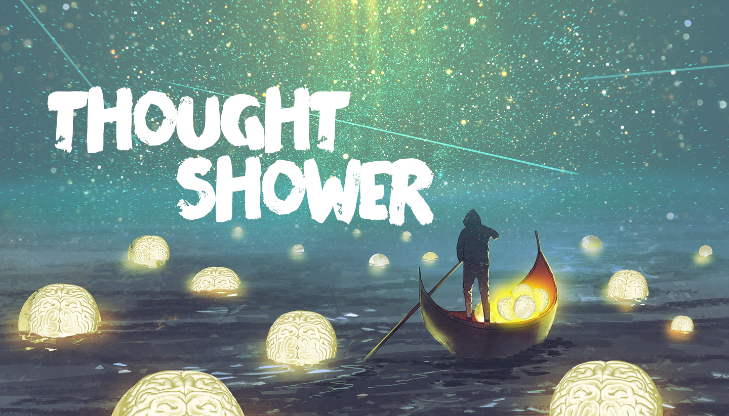 Thought Shower